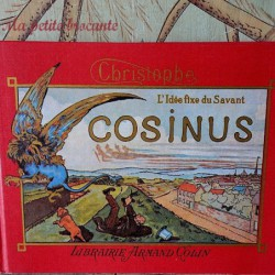 L'idée fixe du savant Cosinus - Christophe - Armand Colin