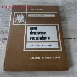 Mon deuxième vocabulaire CM1 M. Picard Armand Colin