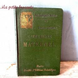 Catéchisme maternel par le Dr Degoix édition 1894 Paris