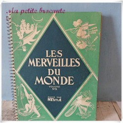LES MERVEILLES DU MONDE NESTLE VOLUME N°3