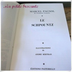 Topaze et le Schpountz de Marcel Pagnol éditions Pastorelly