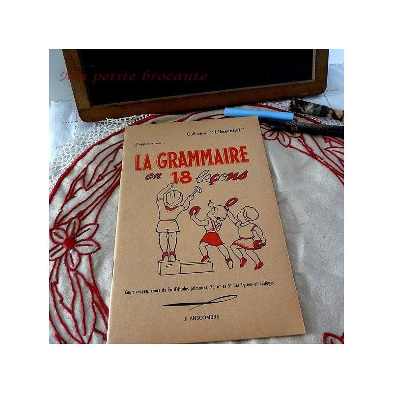 J'apprends seul...  la grammaire en 18 leçons  J. Anscombre