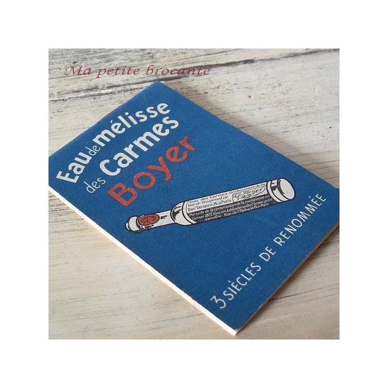 Carnet de comptoir, bloc notes Eau de mélisse des Carmes Boyer