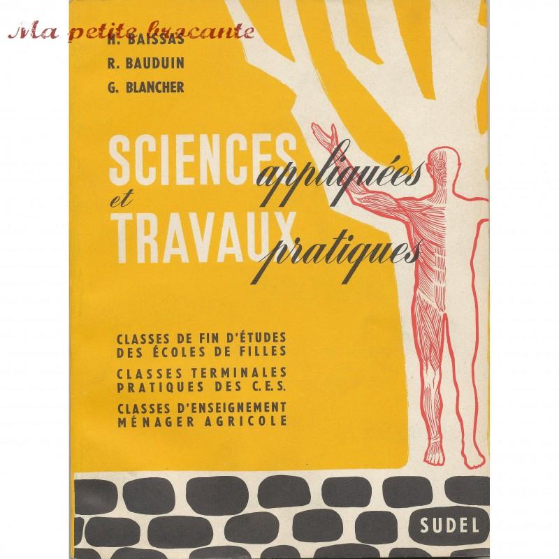Sciences appliquées et travaux pratiques Baissas Bauduin Blancher