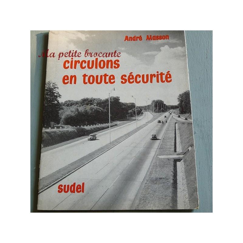 Circulons en toute sécurité André Masson Sudel