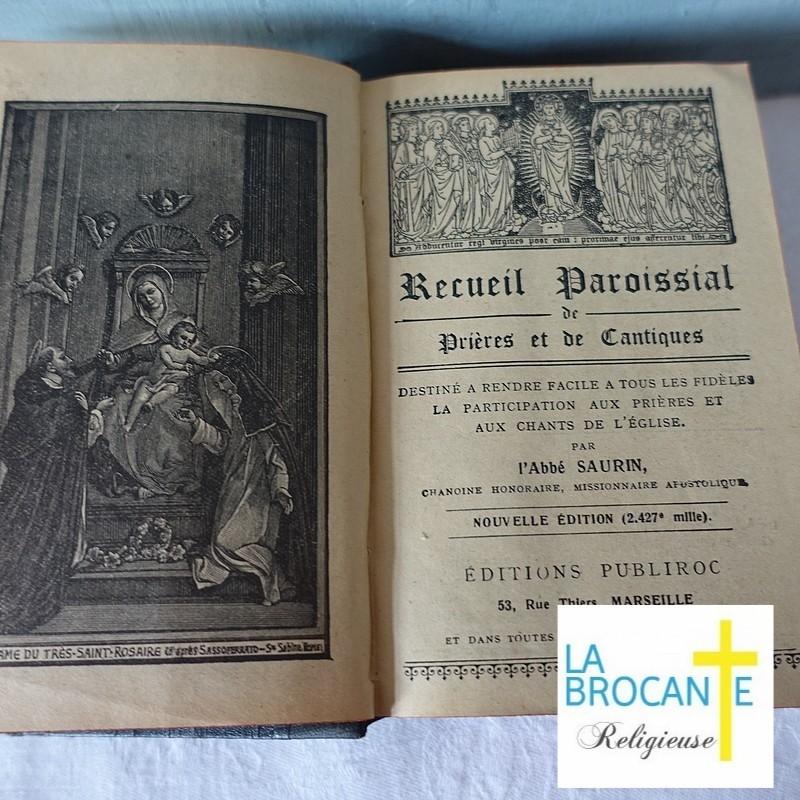 Recueil paroissial de prières et de cantiques abbé Saurin 1933