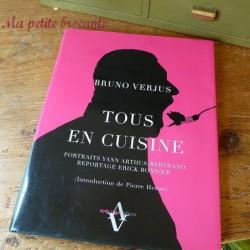 Tous en cuisine Bruno Verjus Editions Agnès Viénot