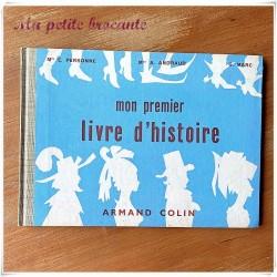 Mon premier livre d'histoire de E. Personne A. Andraud G. Marc