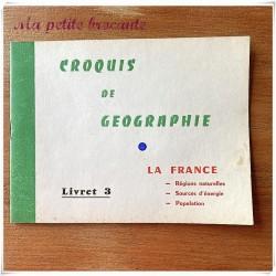 Croquis de géographie livret 3 la france M. David