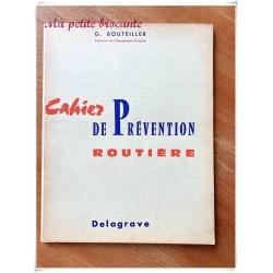 Cahier de prévention routière G. Bouteiller Delagrave