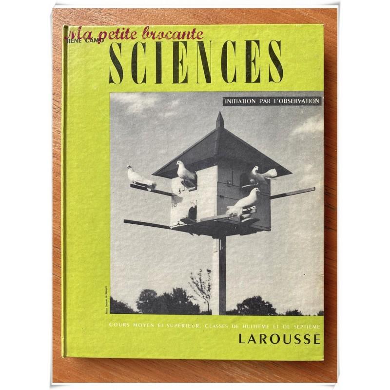 Sciences, initiation par l'observation CM et supérieur R. Camo