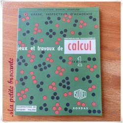 Jeux et travaux de calcul la dizaine E. Barbe Sudel