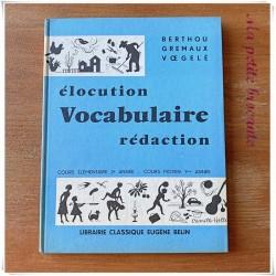 Elocution vocabulaire rédaction CE2 et CM1 Berthou Gremaux Voegelé