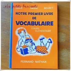 Notre premier livre de vocabulaire cours élémentaire David Haisse Bouret