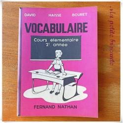 Vocabulaire CE2 David Haisse Bouret Fernand Nathan