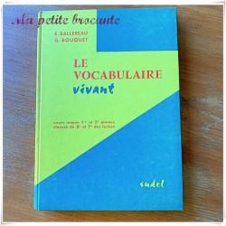 Le vocabulaire vivant CM1 CM2 E. Ballereau et G. Bouquet