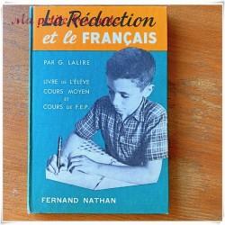 La rédaction et le français CM par G. Lalire Fernand Nathan