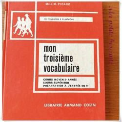 Mon troisième vocabulaire CM2 M. Picard Armand Colin