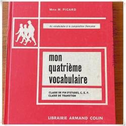 Mon quatrième vocabulaire M. Picard Armand Colin