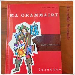 Ma grammaire CM1 J. Ferry et C. Pierre Larousse