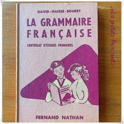 La grammaire française certificat d'études primaires David Haisse Bouret