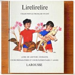 Lirelirelire collection le français vivant CP et CE1