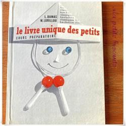 Le livre unique des petits CP L. Dumas M. Lorillou