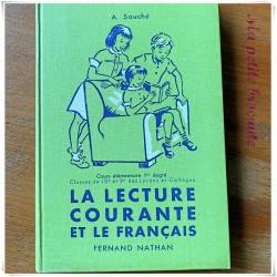 La lecture courante et le français CE1 A. Souché