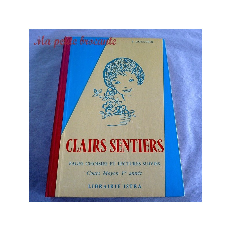 Clairs sentiers A. Adenis P. Cousteix CM1