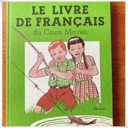 Le livre de français du cours moyen de R. Delandre A. Locqueneux