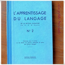 L'apprentissage du langage numéro 2 Editions Rossignol