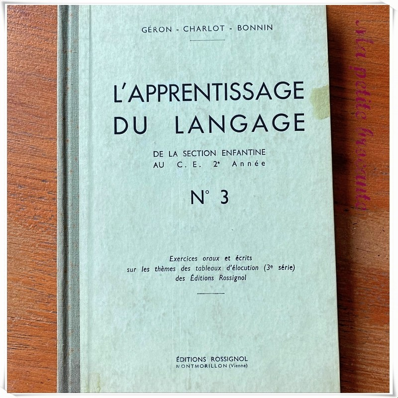 L'apprentissage du langage numéro 3 Editions Rossignol