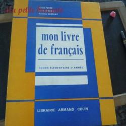 Mon livre de français Cours Elémentaire A. Ferré