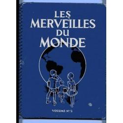LES MERVEILLES DU MONDE NESTLE VOLUME N°2