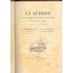 LA GUERRE RECIT EPISODIQUE D UN SIEGE AU XVI EME SIECLE PAR CARLO DU MONGE ILLUSTRATIONS V. POIRSON