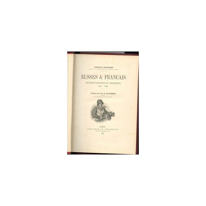 RUSSES ET FRANCAIS FRANCOIS BOURNAND PREFACE PAR M. E. FLOURENS