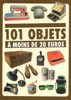 Couverture 101 objets à moins de 20 euros