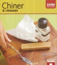 Couverture du livre Chiner et rénover - Editions Massin